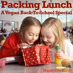 Packing Lunch: A Vegan Street Back-To-School Special